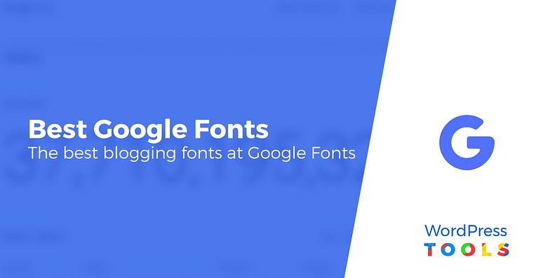 20 migliori font di Google per i blog e come usarli su WordPress